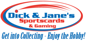 Dick and Jane's Sportscards & Gaming